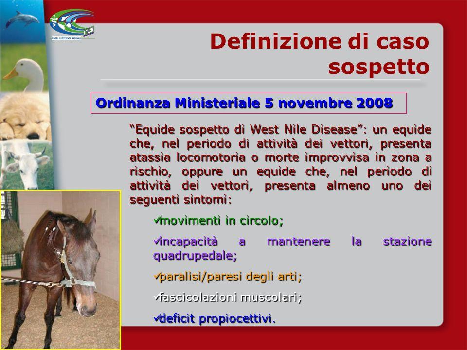 Definizione di caso sospetto Ordinanza Ministeriale 5 novembre 2008
