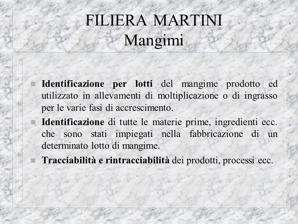 FILIERA MARTINI Mangimi