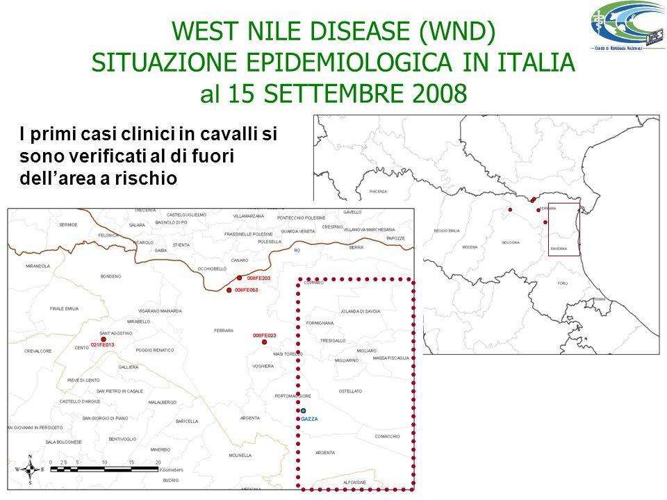 WEST NILE DISEASE (WND) SITUAZIONE EPIDEMIOLOGICA IN ITALIA al 15 SETTEMBRE 2008