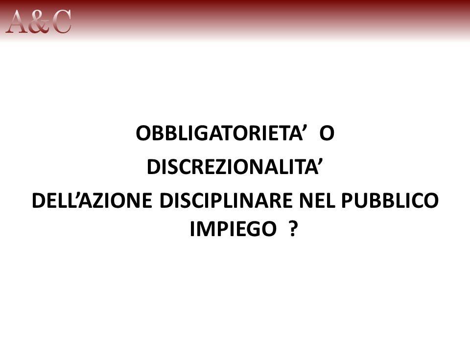 DELL'AZIONE DISCIPLINARE NEL PUBBLICO IMPIEGO