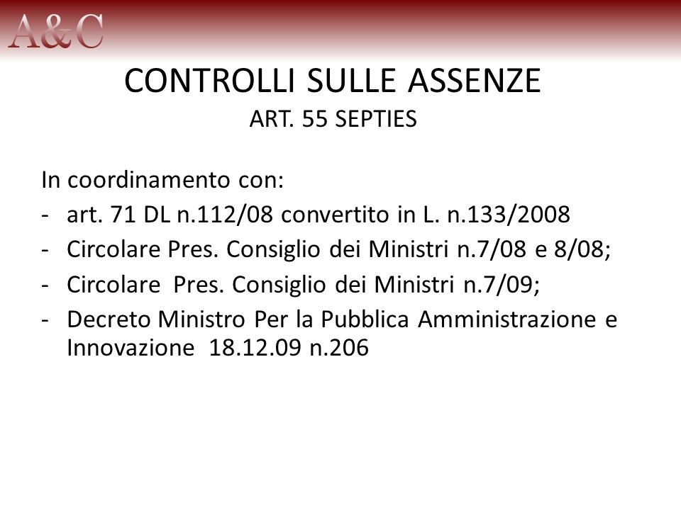 CONTROLLI SULLE ASSENZE ART. 55 SEPTIES