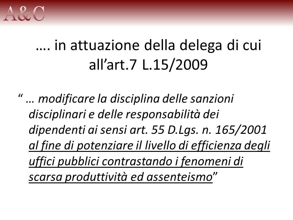 …. in attuazione della delega di cui all'art.7 L.15/2009
