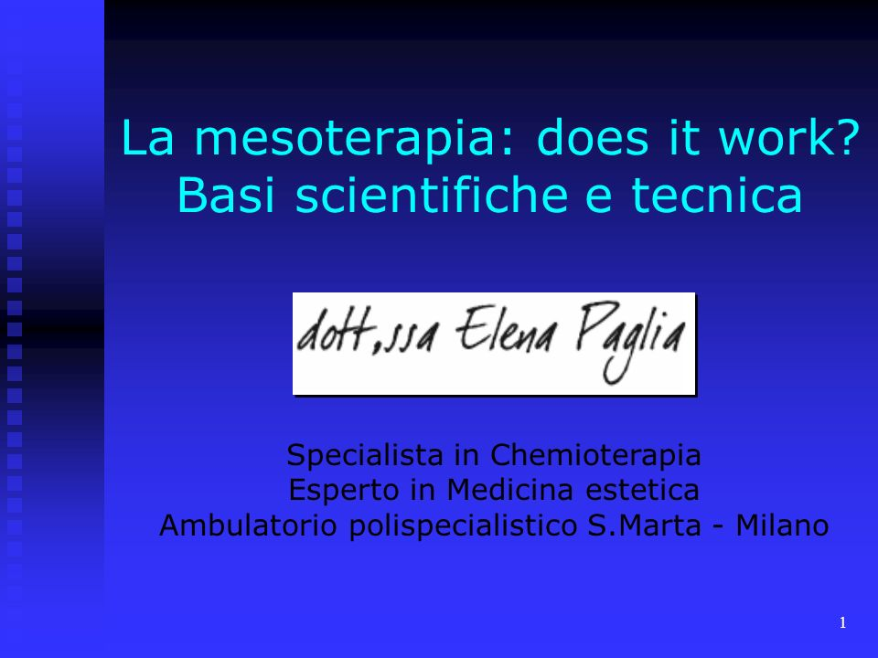 La mesoterapia: does it work Basi scientifiche e tecnica
