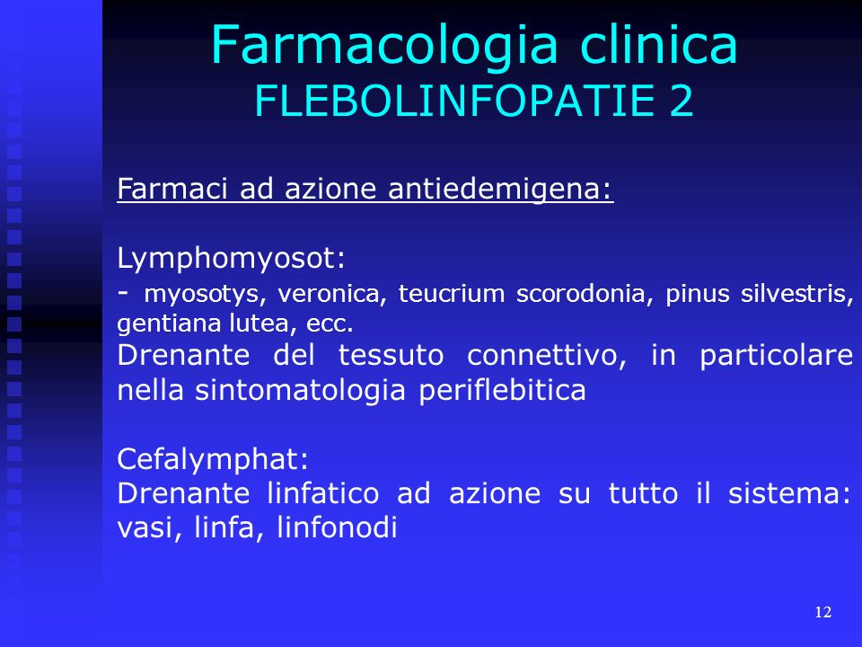 Farmacologia clinica FLEBOLINFOPATIE 2