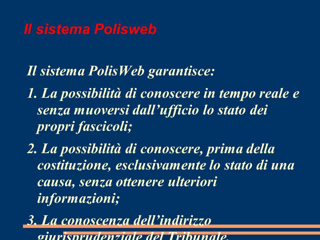 Il sistema Polisweb Il sistema PolisWeb garantisce: