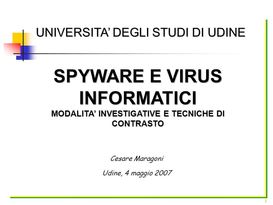 SPYWARE E VIRUS INFORMATICI