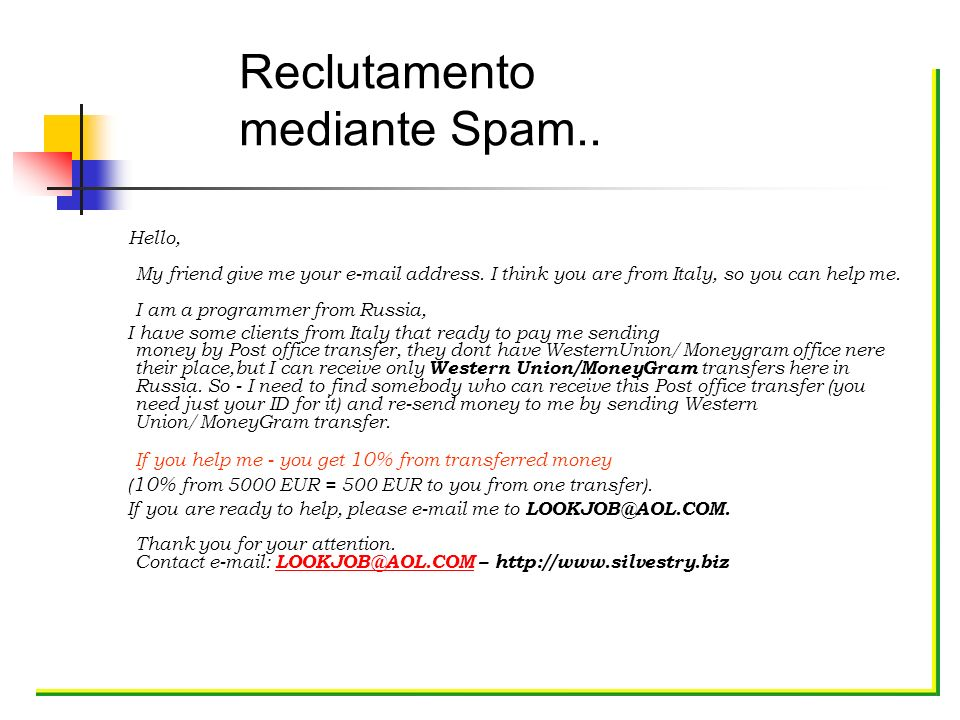 Reclutamento mediante Spam..