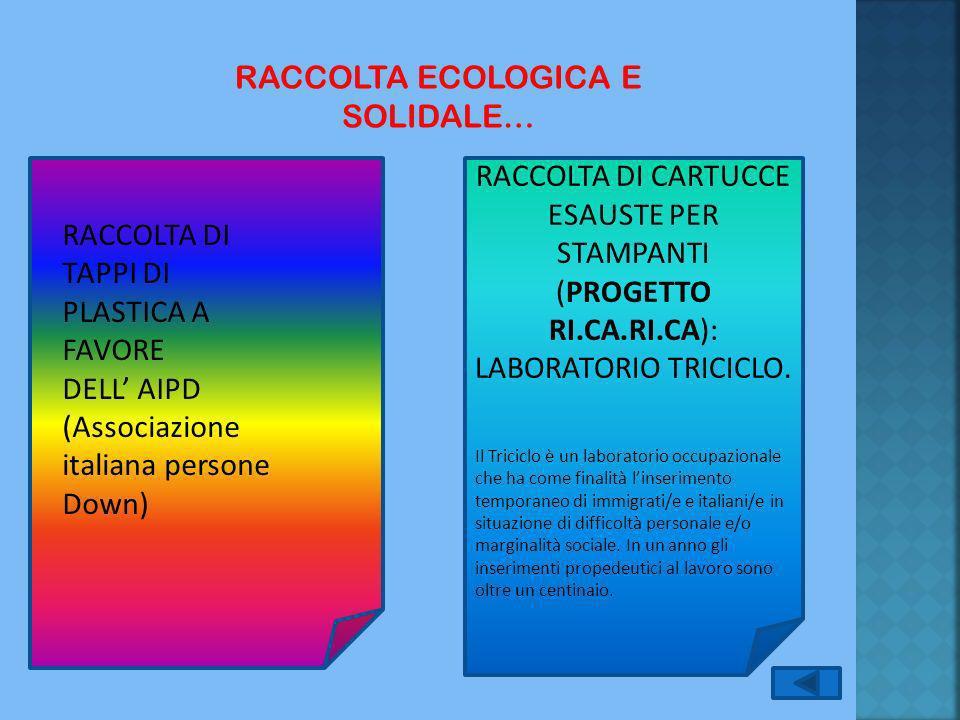 RACCOLTA ECOLOGICA E SOLIDALE…