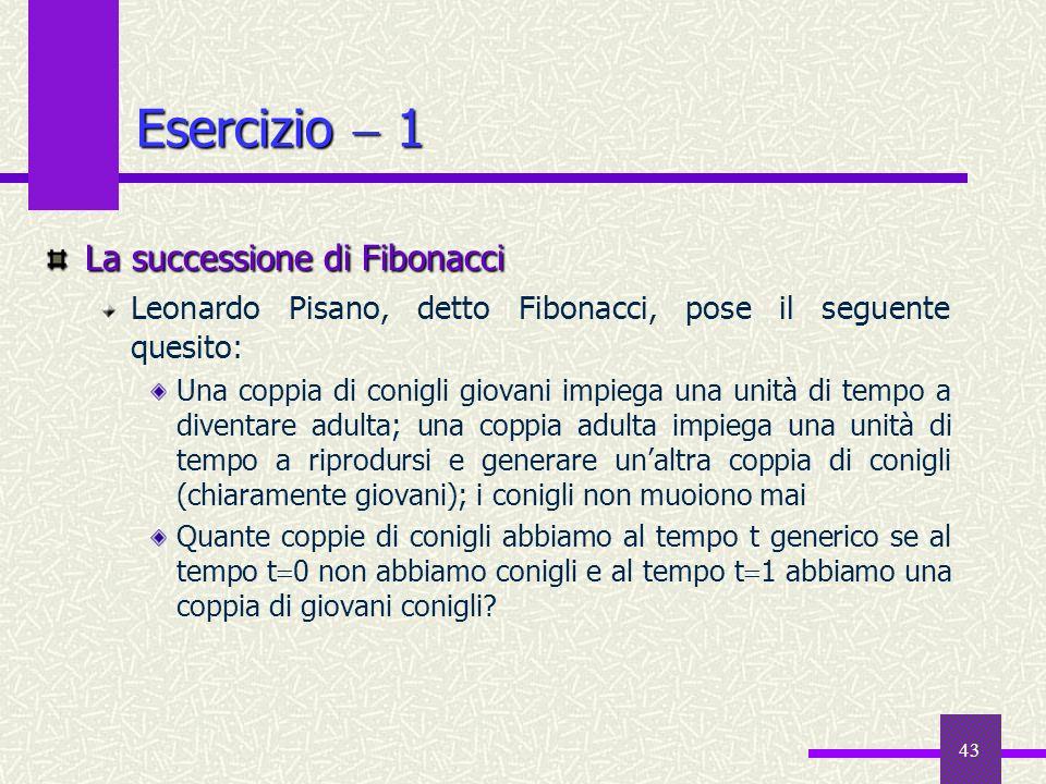 Esercizio  1 La successione di Fibonacci