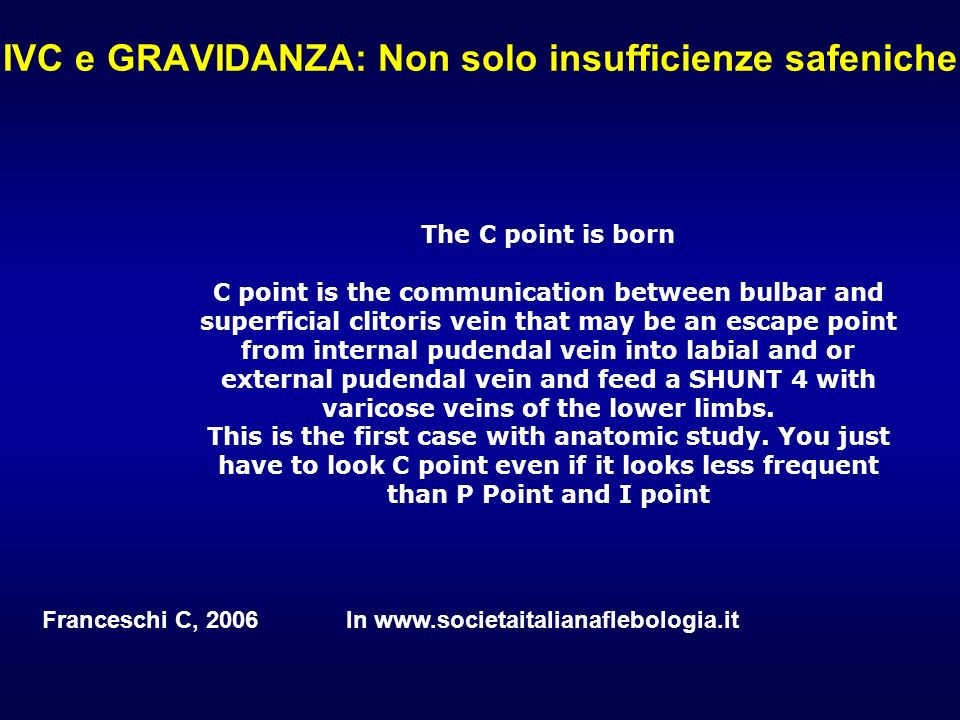IVC e GRAVIDANZA: Non solo insufficienze safeniche