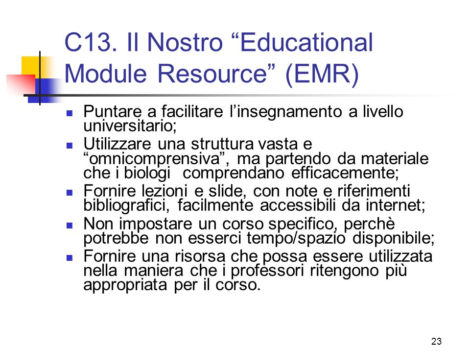 C13. Il Nostro Educational Module Resource (EMR)