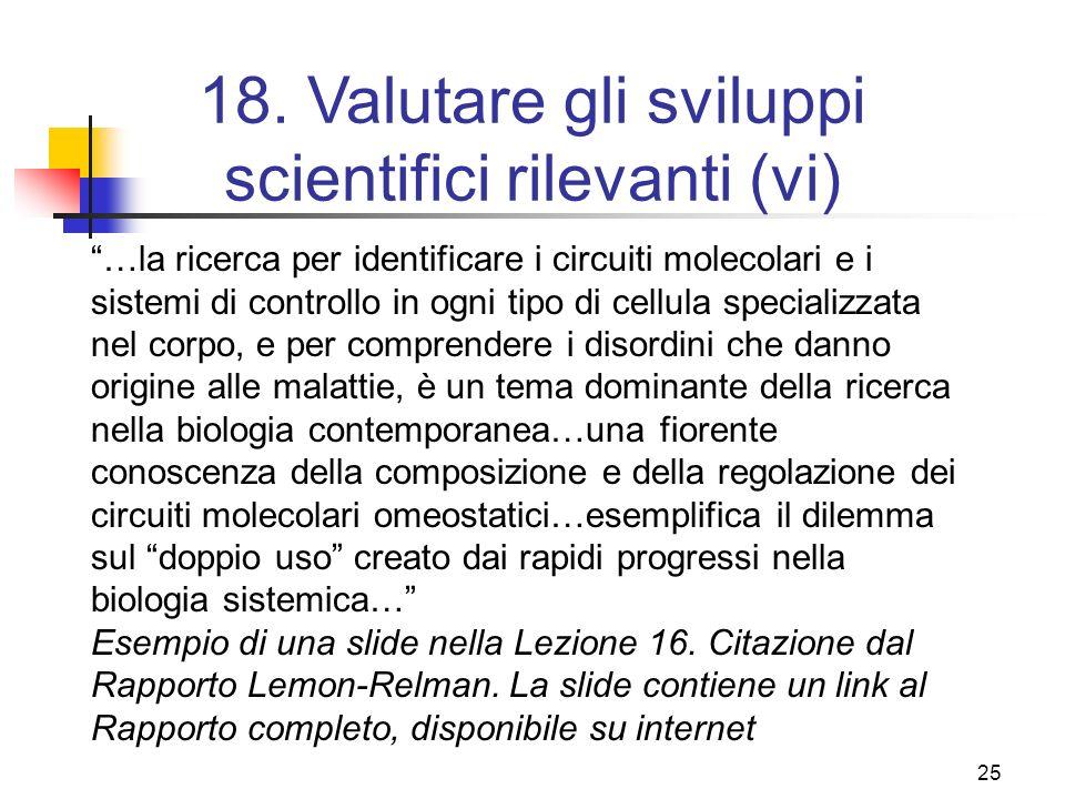 18. Valutare gli sviluppi scientifici rilevanti (vi)