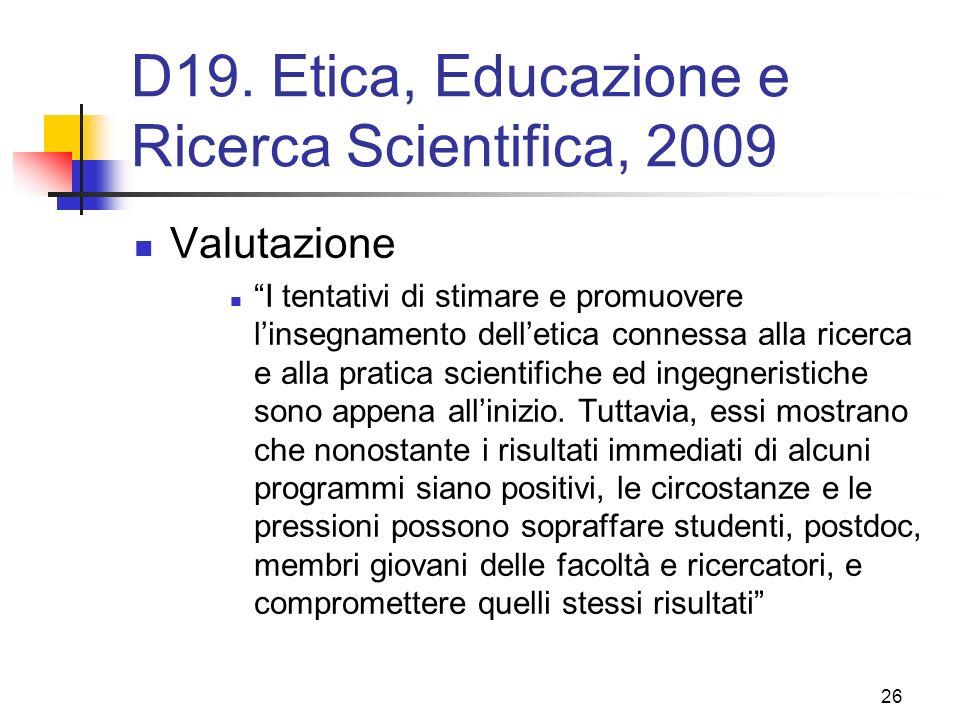 D19. Etica, Educazione e Ricerca Scientifica, 2009
