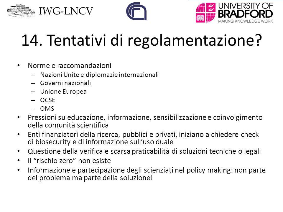 14. Tentativi di regolamentazione