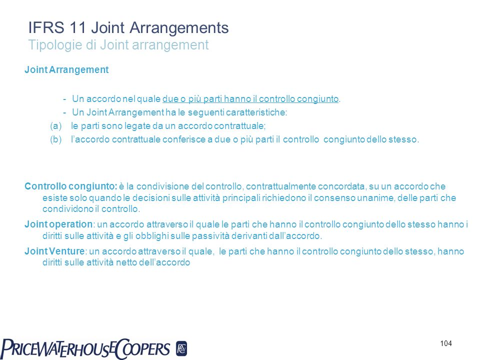 IFRS 11 Joint Arrangements Tipologie di Joint arrangement