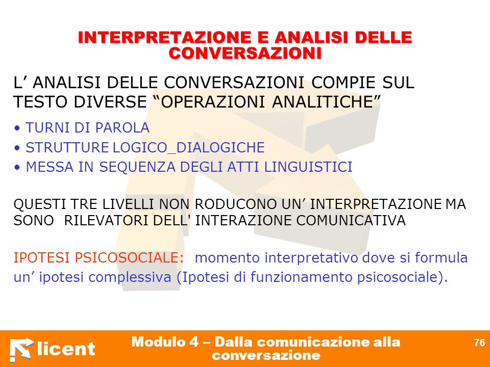INTERPRETAZIONE E ANALISI DELLE CONVERSAZIONI