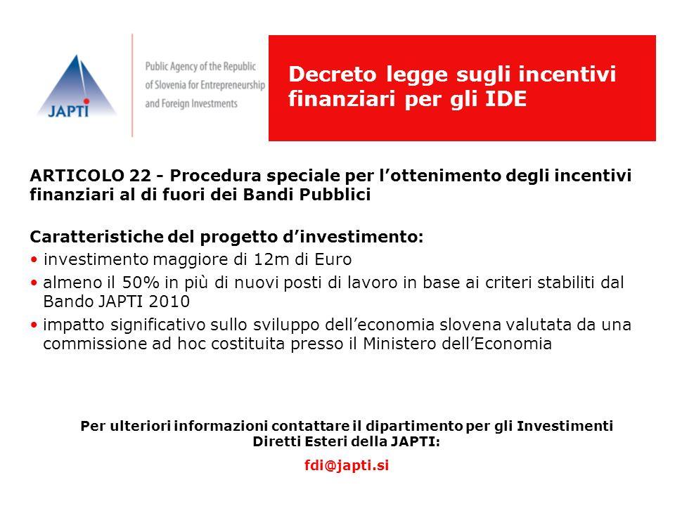 Decreto legge sugli incentivi finanziari per gli IDE