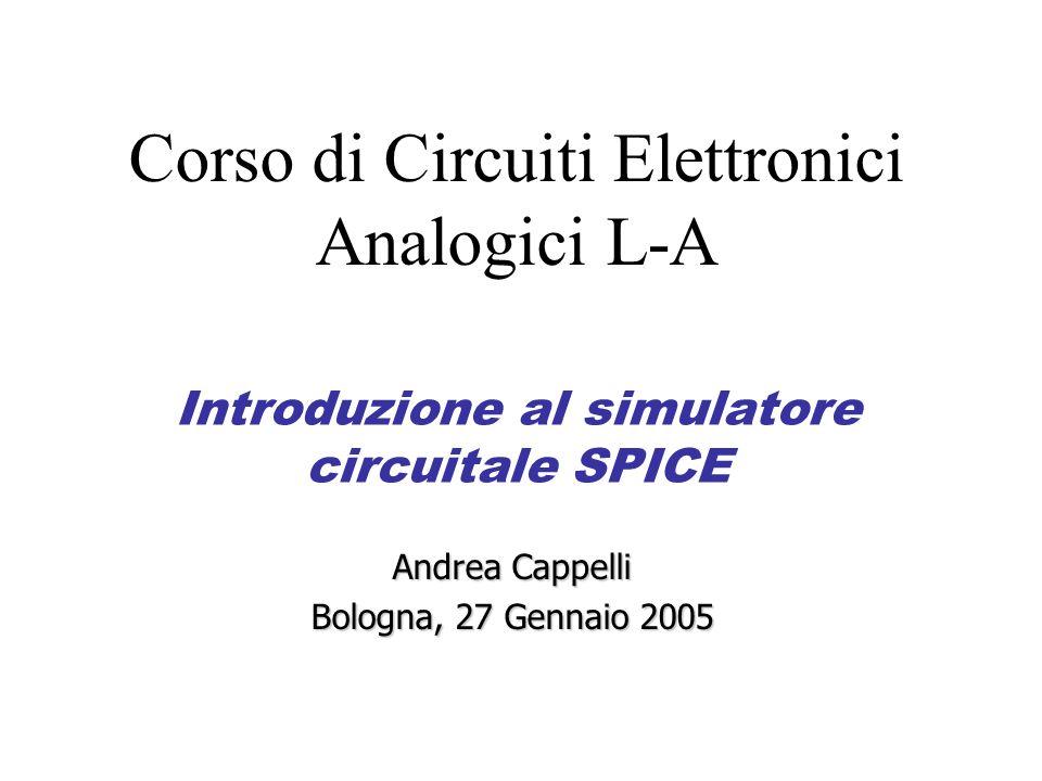 Introduzione al simulatore circuitale SPICE