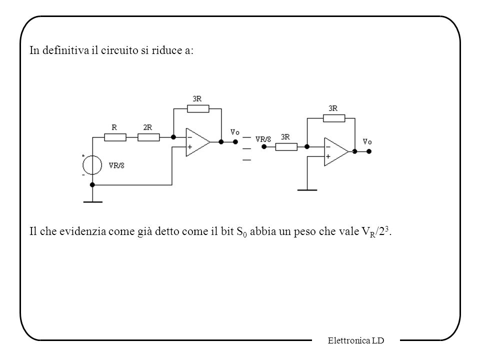 In definitiva il circuito si riduce a: