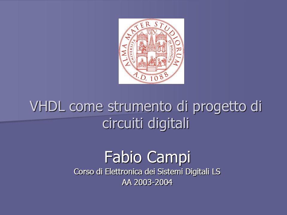 VHDL come strumento di progetto di circuiti digitali