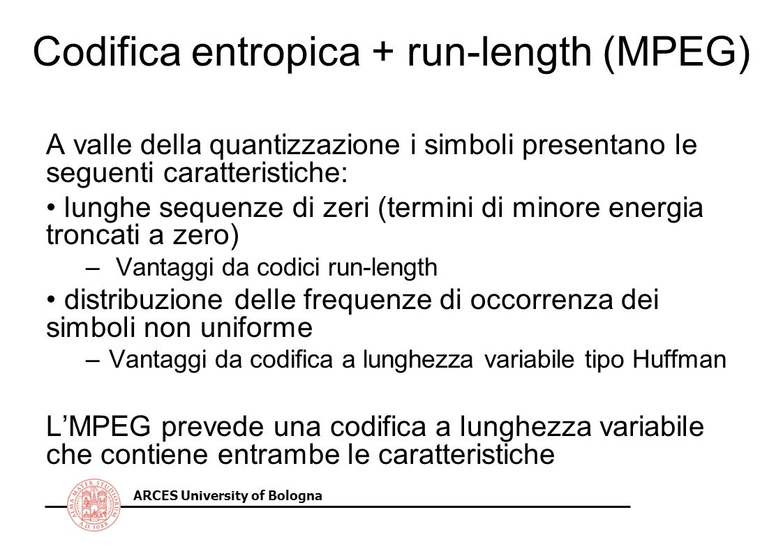 Codifica entropica + run-length (MPEG)