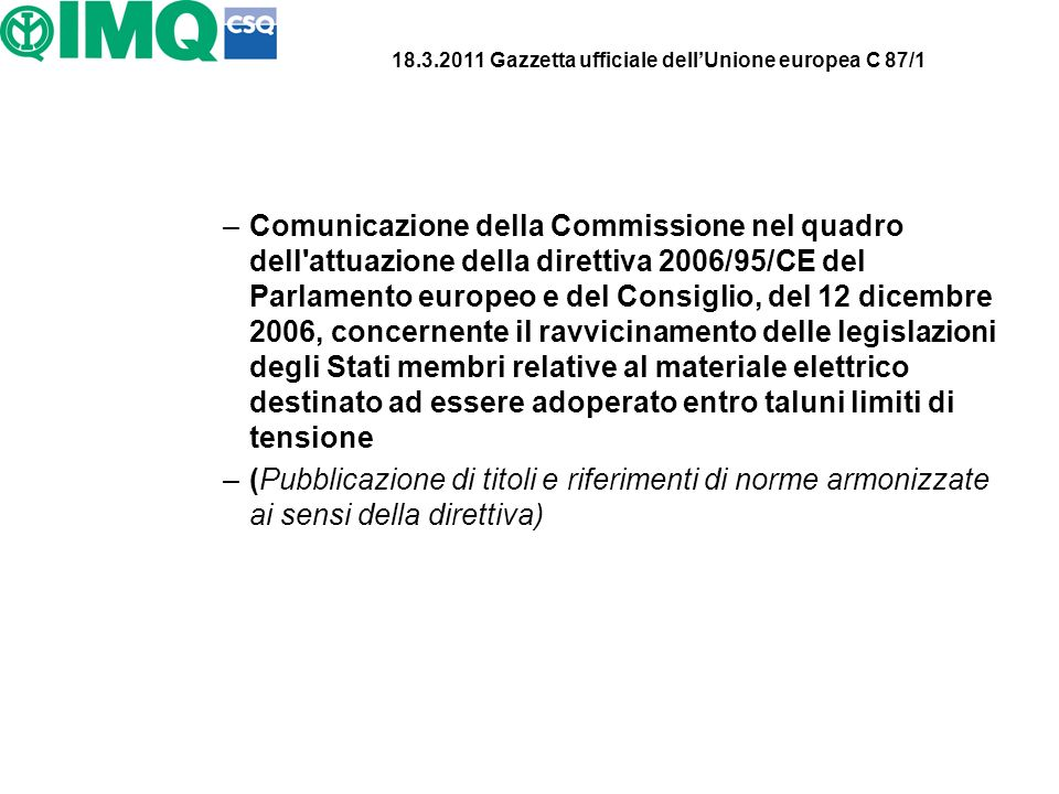 18.3.2011 Gazzetta ufficiale dell'Unione europea C 87/1