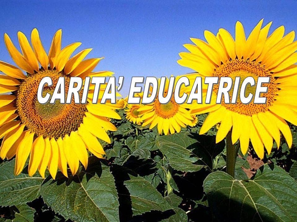 CARITA' EDUCATRICE