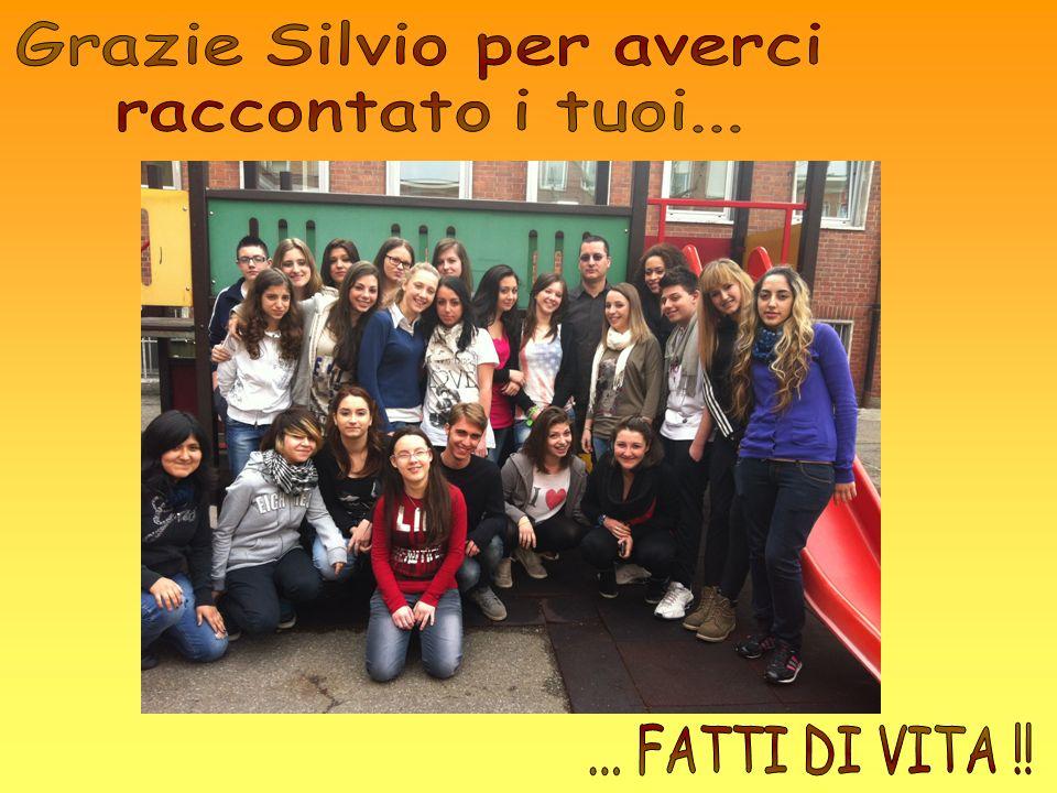 Grazie Silvio per averci