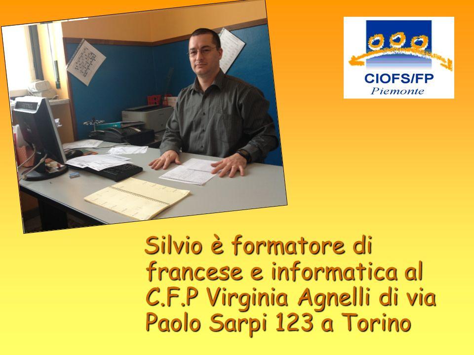 Silvio è formatore di francese e informatica al C. F