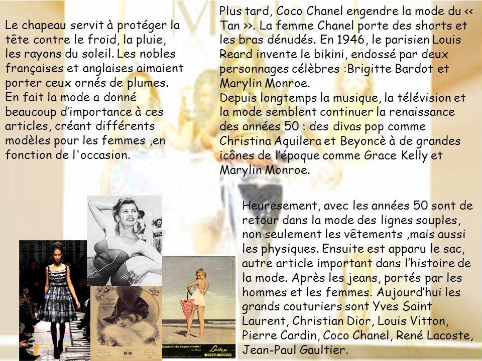 Plus tard, Coco Chanel engendre la mode du << Tan >>