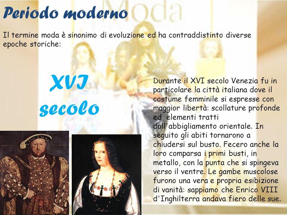 XVI secolo Periodo moderno