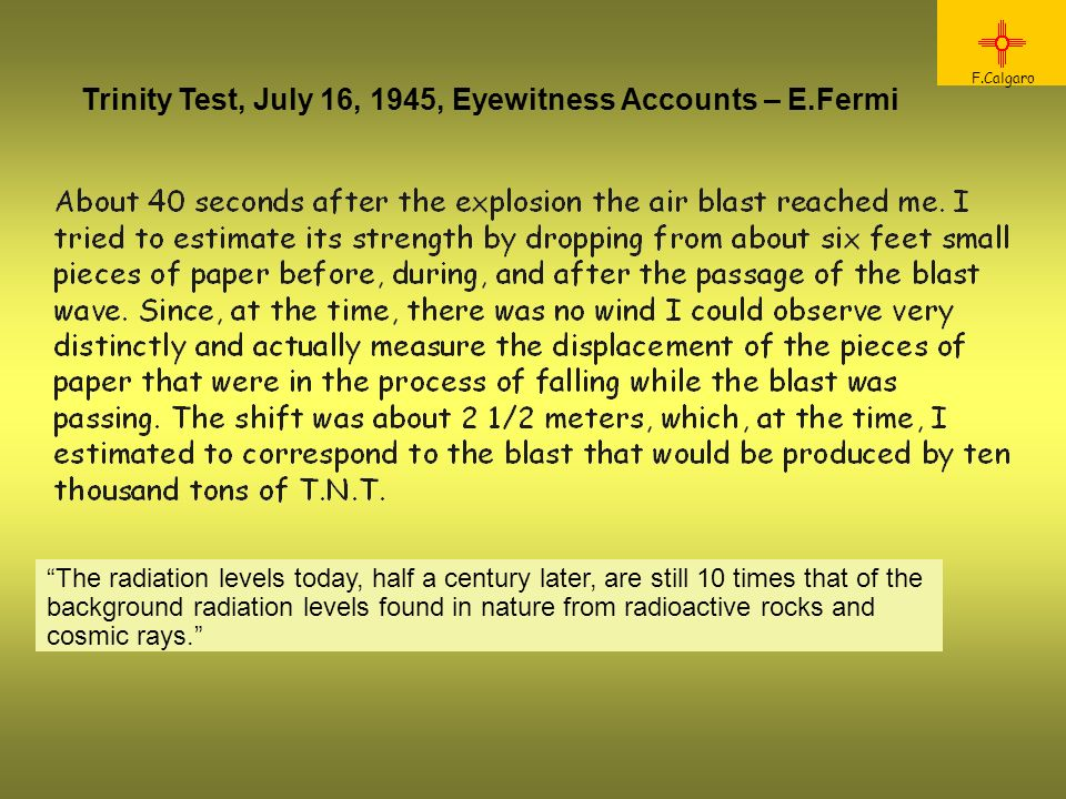 Trinity Test, July 16, 1945, Eyewitness Accounts – E.Fermi