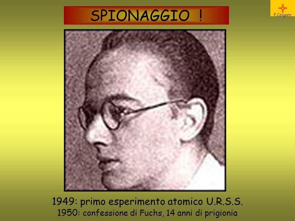 SPIONAGGIO ! 1949: primo esperimento atomico U.R.S.S.