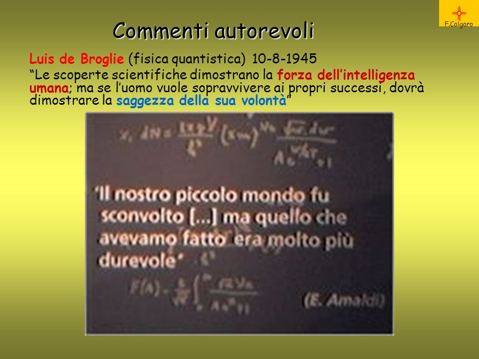Commenti autorevoli Luis de Broglie (fisica quantistica) 10-8-1945