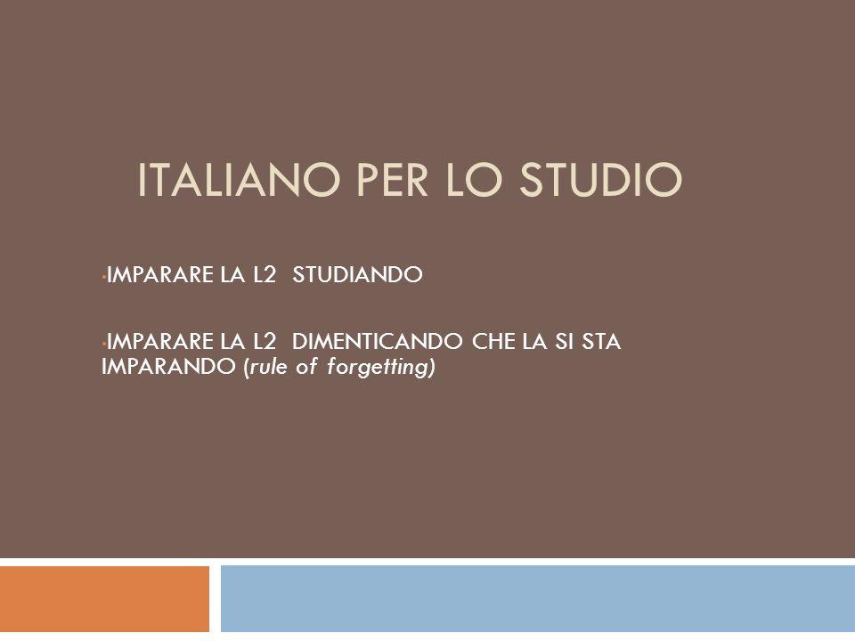 ITALIANO PER LO STUDIO IMPARARE LA L2 STUDIANDO