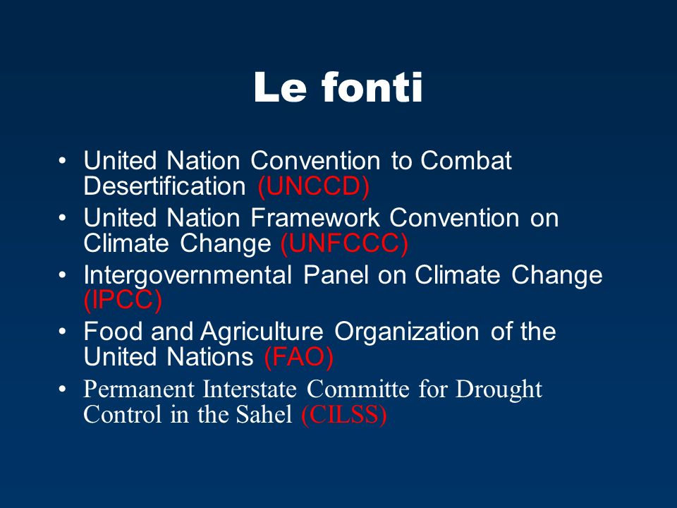 Le fonti United Nation Convention to Combat Desertification (UNCCD)