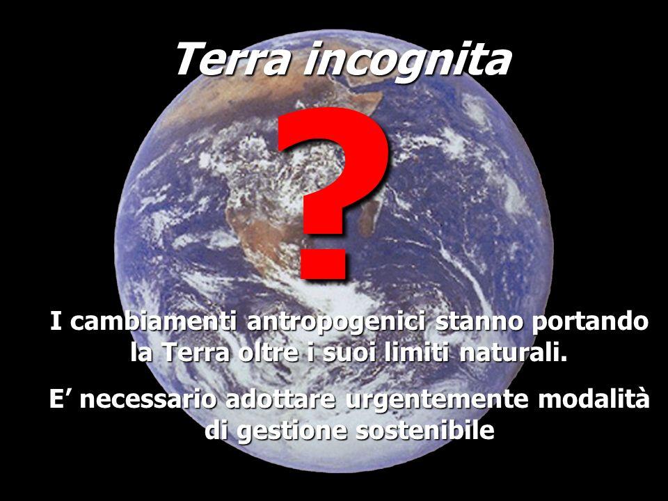 E' necessario adottare urgentemente modalità di gestione sostenibile