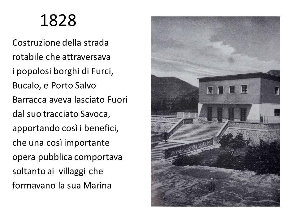 1828 Costruzione della strada rotabile che attraversava