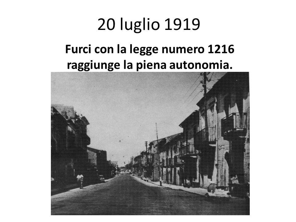 Furci con la legge numero 1216 raggiunge la piena autonomia.