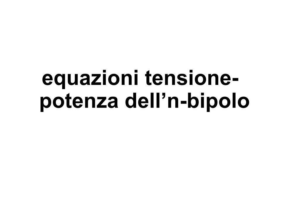 equazioni tensione-potenza dell'n-bipolo