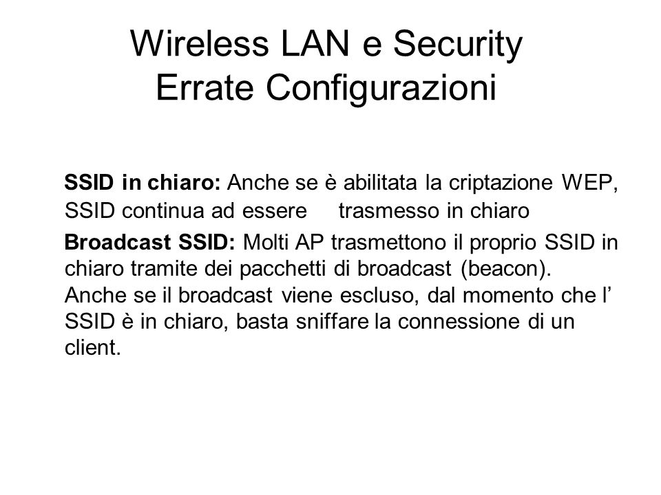 Wireless LAN e Security Errate Configurazioni