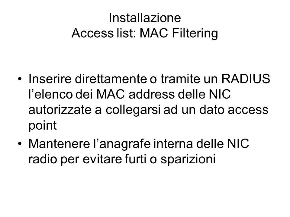 Installazione Access list: MAC Filtering