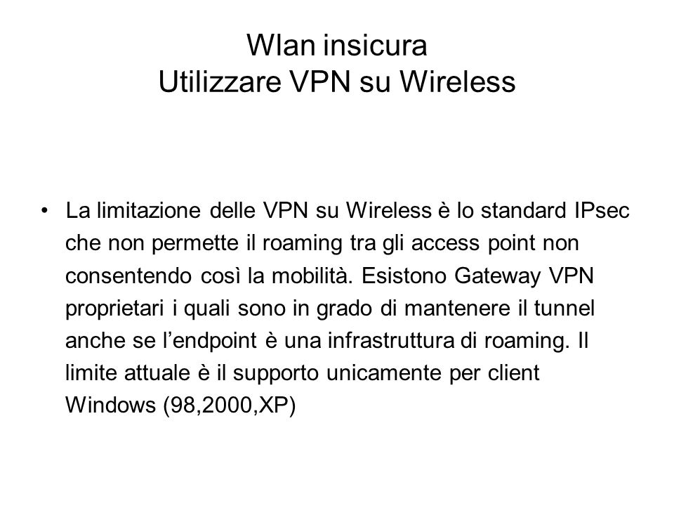 Wlan insicura Utilizzare VPN su Wireless