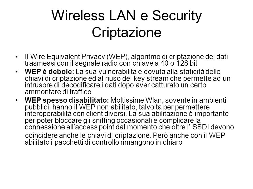 Wireless LAN e Security Criptazione