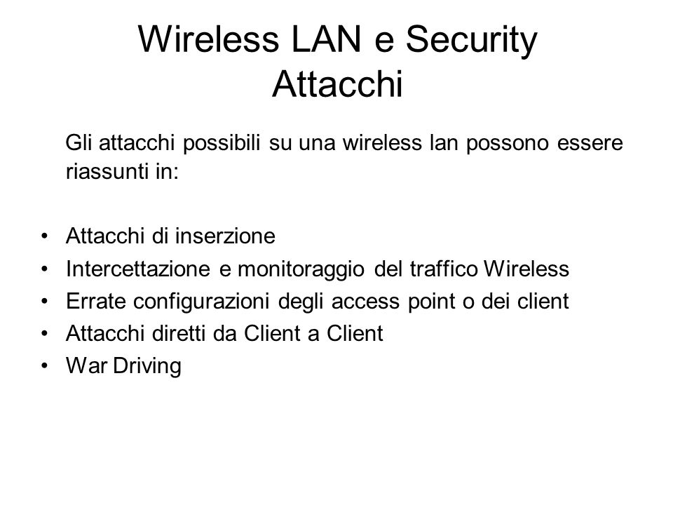 Wireless LAN e Security Attacchi