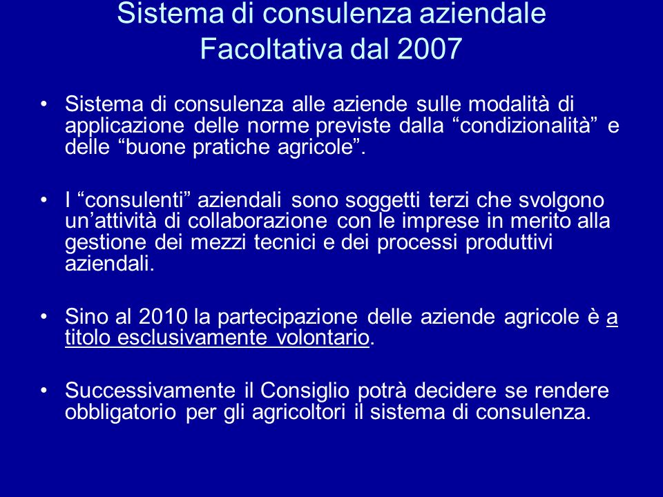 Sistema di consulenza aziendale Facoltativa dal 2007