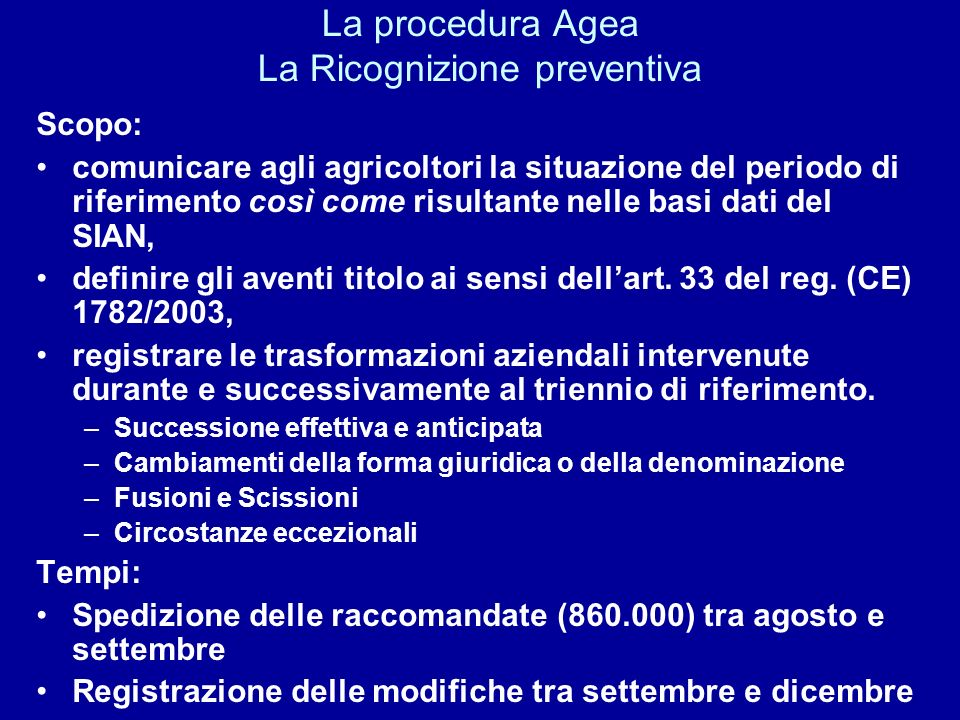 La procedura Agea La Ricognizione preventiva