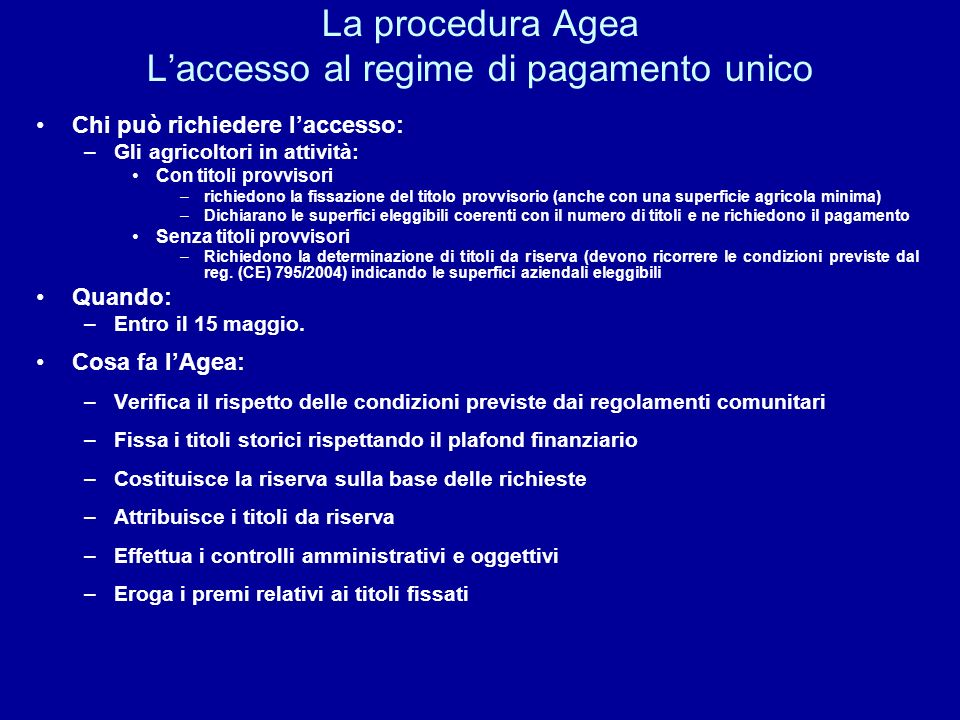 La procedura Agea L'accesso al regime di pagamento unico