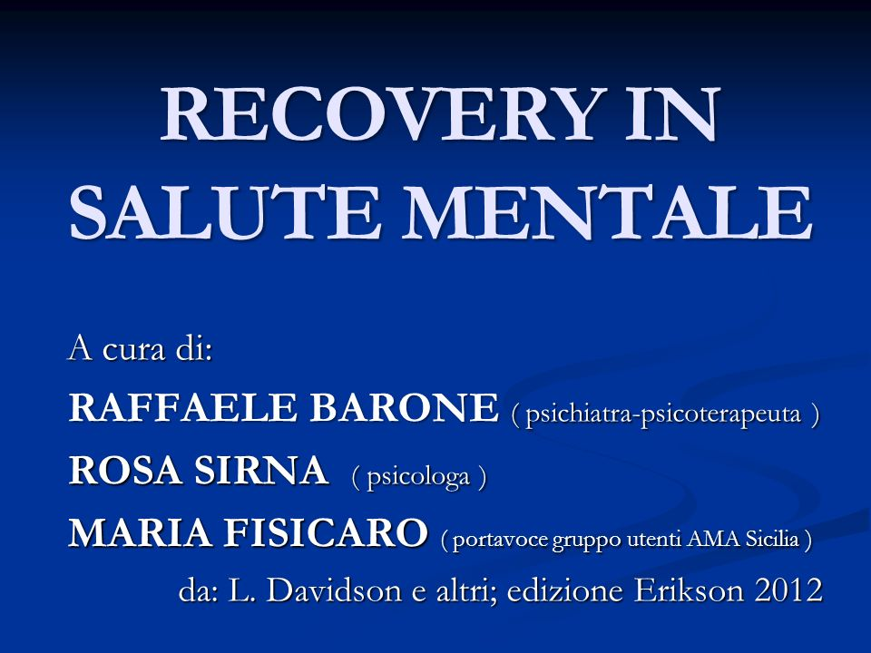 RECOVERY IN SALUTE MENTALE