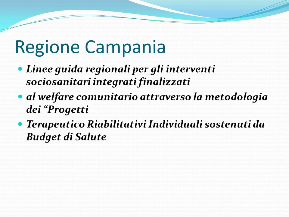 Regione CampaniaLinee guida regionali per gli interventi sociosanitari integrati finalizzati.